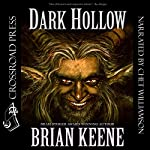 Dark Hollow | Brian Keene