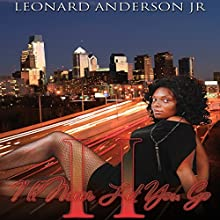 I'll Never Let You Go II: Lies, Lust and More Lies (       UNABRIDGED) by Leonard Anderson Jr. Narrated by Fatimah Halim