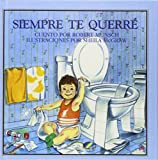 img - for Siempre te querre (Spanish and Spanish Edition) book / textbook / text book