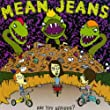 Mean Jeans - Live in Concert