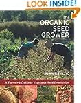 The Organic Seed Grower: A Farmer's G...