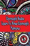Zentangle Basics : Learn To Draw Zent...