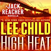 High Heat: A Jack Reacher Novella | Lee Child