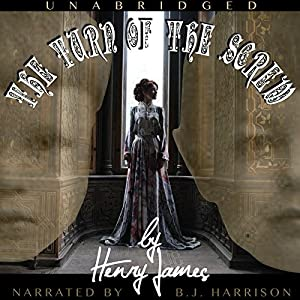 The Turn of the Screw [Classic Tales Edition] Audiobook