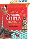 GREAT ANCIENT CHINA PROJECTS: 25 GREA...
