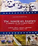 The American Journey: A History of the United States, Combined Volume (Custom Edition for Midland College