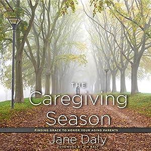 The Caregiving Season Audiobook