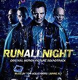 Run All Night: Original Motion Picture Soundtrack