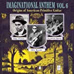 Imaginational Anthem Vol.6: Americ [V...