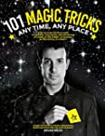 101 Magic Tricks: Any Time. Any Place...