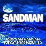 Sandman | Morgan Hannah MacDonald