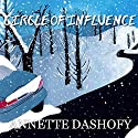 Circle of Influence: Zoe Chamber Mystery, Book 1 (       UNABRIDGED) by Annette Dashofy Narrated by Romy Nordlinger