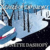 Circle of Influence: Zoe Chambers Mystery, Book 1 | Annette Dashofy
