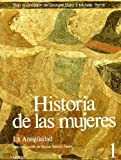Historia de Las Mujeres 1 - La Antiguedad (Spanish Edition) (8430698205) by Duby, Georges
