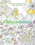 Walk in the Garden, A - Coloring Beauty