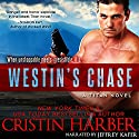 Westin's Chase: Titan, Book 3 (       UNABRIDGED) by Cristin Harber Narrated by Jeffrey Kafer