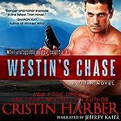 Westin's Chase: Titan, Book 3 | Cristin Harber