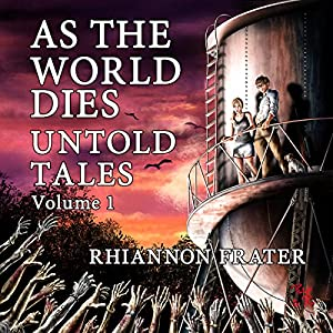 As The World Dies: Untold Tales, Vol. 1 Audiobook