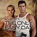 The Only Easy Day: Sanctuary, Volume 2 (       UNABRIDGED) by RJ Scott Narrated by Sean Crisden