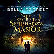 The Secret of Spellshadow Manor | Bella Forrest