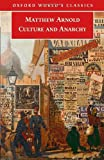 Culture and Anarchy (Oxford World's Classics) (0192805118) by Arnold, Matthew