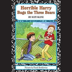 Horrible Harry Bugs the Three Bears | [Suzy Kline]