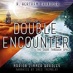 Double Encounter: Rendezvous on a Lost World & The Door Through Space Audiobook