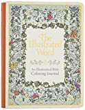 The Illustrated Word: An Illuminated Bible Coloring Journal (Deluxe Signature Journals)
