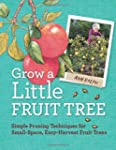 Grow a Little Fruit Tree: Simple Prun...