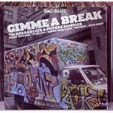 Gimme a Break-70's Breakbeats & Future Samples