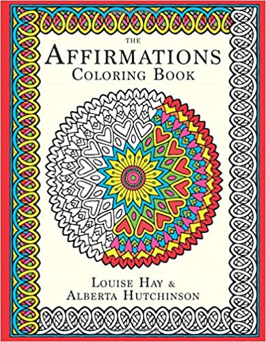 Amazon Affirmations Coloring Book Louise Hay Dp 1401950507 Refsr 1 1sbooksieUTF8qid1447343316sr1 1keywordsthe