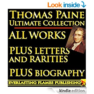 http://smile.amazon.com/THOMAS-PAINE-COMPLETE-WORKS-COLLECTION-ebook/dp/B005FT8G8Y/ref=sr_1_5?ie=UTF8&qid=1408019054&sr=8-5&keywords=thomas+paine