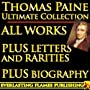THOMAS PAINE COMPLETE WORKS - ULTIMATE COLLECTION &hellip by Darryl Marks