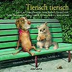 Tierisch tierisch | Wilhelm Busch,Heinrich Heine,Joachim Ringelnatz