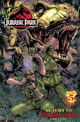 Classic Jurassic Park Volume 5: Return to Jurassic Park Part Two