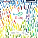 First & Then Audiobook by Emma Mills Narrated by Emma Mills