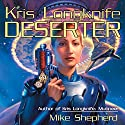 Deserter: Kris Longknife, Book 2 Audiobook by Mike Shepherd Narrated by Dina Pearlman