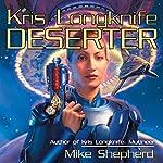 Deserter: Kris Longknife, Book 2 | Mike Shepherd