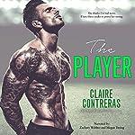 The Player | Claire Contreras