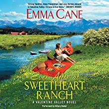 Ever After at Sweetheart Ranch: A Valentine Valley Novel (       UNABRIDGED) by Emma Cane Narrated by Hillary Huber
