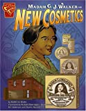Madame C.J. Walker and New Cosmetics (Graphic Library)