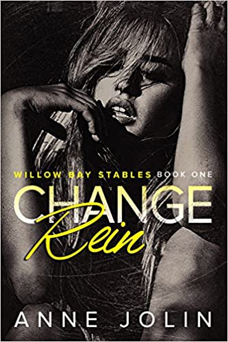 Change Rein by Anne Jolin