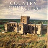 Country Churches of England Scotland and Walesby Geoffrey Young
