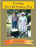 img - for Cooking The Old Fashion Way book / textbook / text book