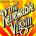The Renewable Virgin: Marian Larch, Book 1 Audiobook by Barbara Paul Narrated by Dara Rosenberg