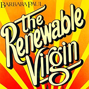 The Renewable Virgin: Marian Larch, Book 1 | [Barbara Paul]