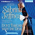 Don't Bargain with the Devil: School for Heiresses, Book 5 Audiobook by Sabrina Jeffries Narrated by Justine Eyre