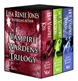 The Vampire Wardens --The Collection