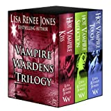 The Vampire Wardens --The Collection ~ Lisa Renee  Jones