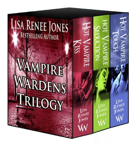 The Vampire Wardens --The Collection by Lisa Renee Jones